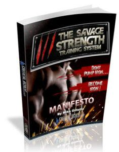 The Savage Strength Training System