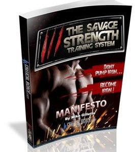 The Savage Strength Training System